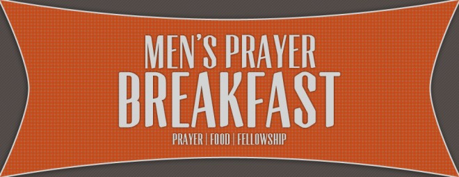 7am Men's Prayer Breakfast