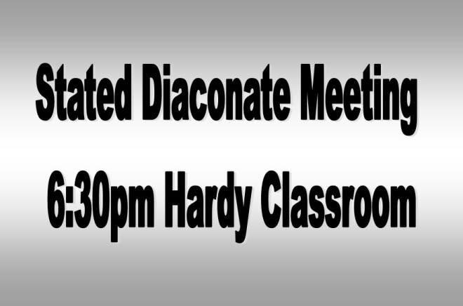 Stated Diaconate Meeting